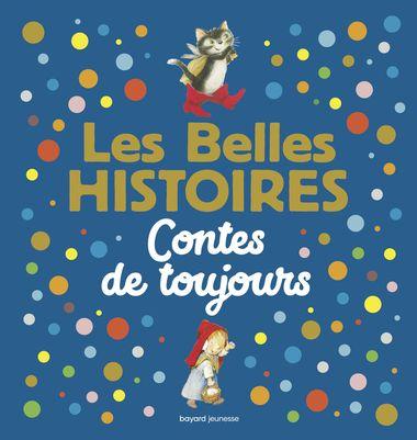 Couverture de «Les Belles Histoires contes de toujours»