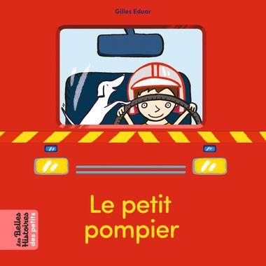 Couverture de «Le petit pompier»