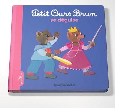 Couverture de «Petit Ours Brun se déguise»