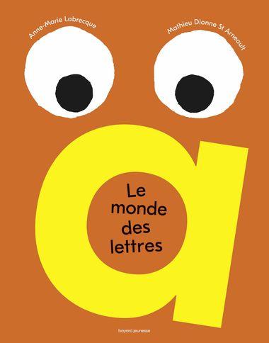 Couverture de «Le monde des lettres»