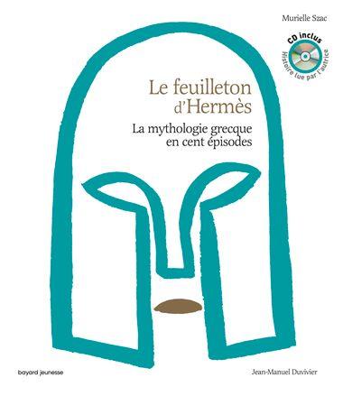 Couverture de «Le feuilleton d'Hermès – livre audio»