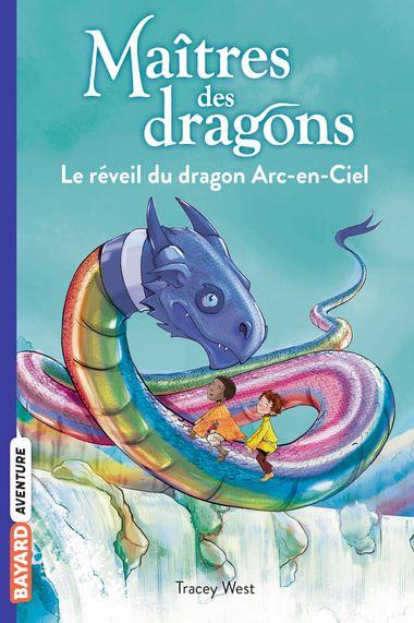 Couverture de «Le réveil du dragon Arc-en-Ciel»