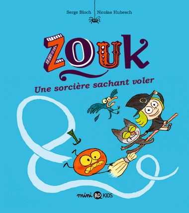 Couverture de «Zouk 20 Une sorcière sachant voler»