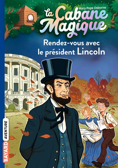 Couverture de «Rendez-vous avec le président Lincoln»