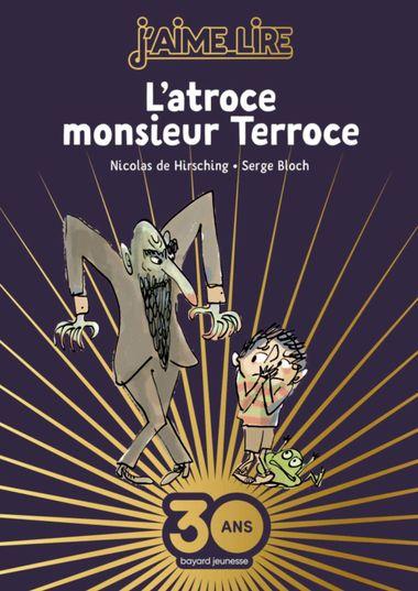 Couverture de «L'atroce Monsieur Terroce – Collector»
