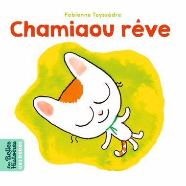 Couverture de «Chamiaou rêve»