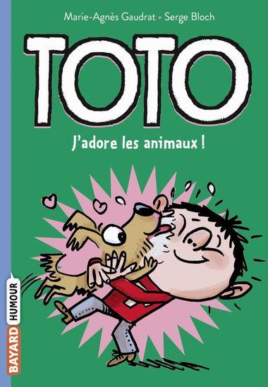 Couverture de «Toto, j'adore les animaux»