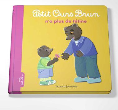 Couverture de «Petit Ours Brun n'a plus de tétine»