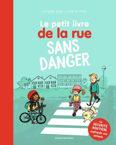 Couverture de «Le Petit livre de la rue sans danger»