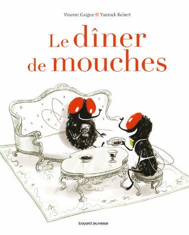 Couverture de «Le dîner de mouches»