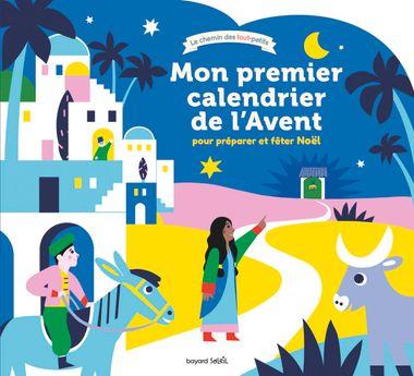 Couverture de «Mon premier calendrier de l'Avent – pour préparer et fêter Noël»