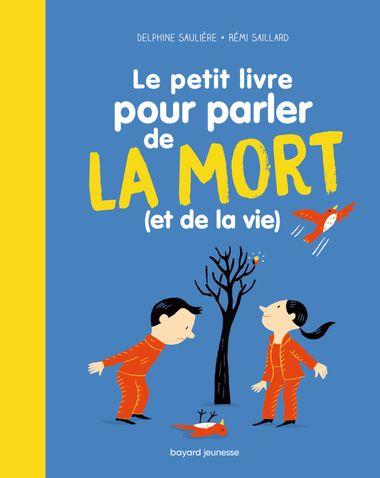 Couverture de «Le Petit livre pour parler de la mort (et de la vie !)»