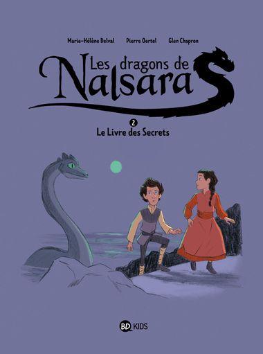 Couverture de «Le livre des secrets Dragons de Nalsara T2 NE»